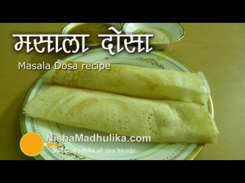 Masala Dosa Recipe Video-How To Make Masala Dosa