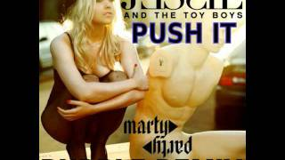 Thumbnail for Jesse & The Toy Boys — Push It (MartyParty Remix)
