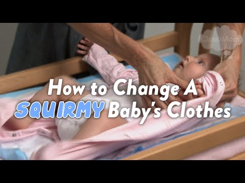 How to Change Baby Clothes on a Squirmy Baby | CloudMom