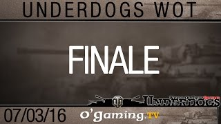 Finales - Underdogs WoT S1
