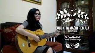 [Cover] Dulu Kita Masih Remaja (Voor Dilan) - The Panasdalam Bank by Suzette Manopo