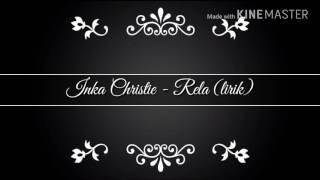 Inka Christie - Rela (lirik)