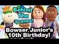 SML Movie: Bowser's Junior's 10th Birthday BTS