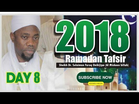 2018 Ramadan Tafsir  DAY 8 by Fadeelat Sheikh Sulaiman Onikijipa