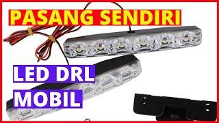 Video How To Install Led Lights DRL On The Car MP3, 3GP, MP4, WEBM, AVI, FLV Juli 2018