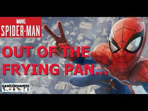 SPIDER-MAN (2018) How to Complete [Out of the Frying Pan...] PS4 (Playthrough 33)