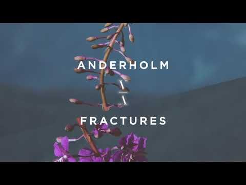 Anderholm - Fractures ft. Alexandra Pride