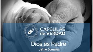 Dios es Padre