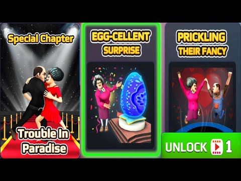 Scary Teacher 3D Update NEW Special Chapter Unlocked Trouble in Paradise EGG-CELLENT SURPRISE Level