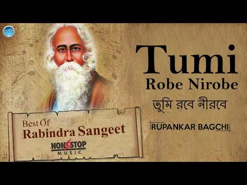 Top 10 Rabindra Sangeet Collection - Tumi Robe Nirobe - Bangla Songs New 2017 - Tagore Songs 2017 - Movie7.Online