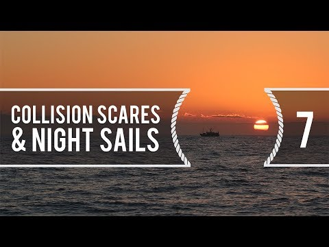 Sailing Around The World - Collision Scares & Night Sailing - Living With The Tide Ep7