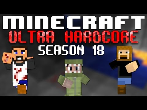 18 - Welcome to Ultra Hardcore, a game in Minecraft in which you do not naturally regenerate health. The objective this season is to be the last team standing however there is a new rule added in...