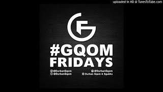 Download Lagu #GqomFridays Mix Vol.21 Mp3
