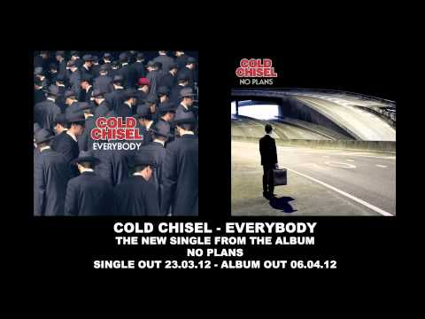 Cold Chisel - Everybody