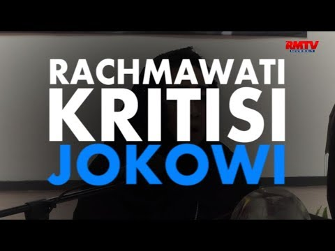 Rachmawati Kritisi Jokowi