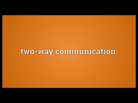 Two-way communication Meaning