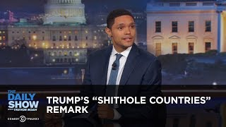 """Video Trump's """"Shithole Countries"""" Remark - Between the Scenes: The Daily Show MP3, 3GP, MP4, WEBM, AVI, FLV April 2018"""