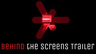 Behind the Screens - Trailer