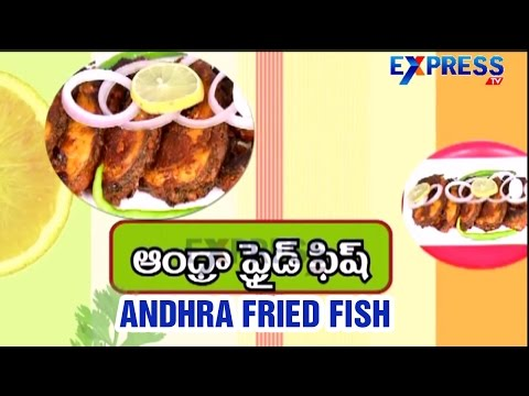 Andhra Fried Fish Recipe (Andhra Special) : Yummy Healthy Kitchen | Express TV