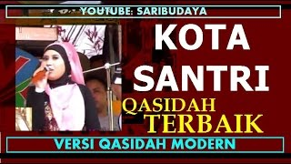 Video Kota Santri | Qosidah Modern | MP3, 3GP, MP4, WEBM, AVI, FLV September 2019