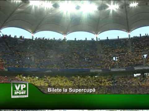 Bilete la Supercupa