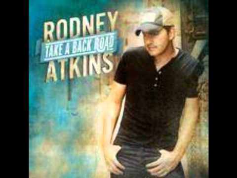 Cabin In The Woods by Rodney Atkins