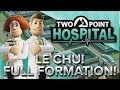Two Point Hospital #4 : LE CHU! FULL FORMATION!