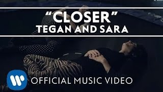 Closer Tegan and Sara