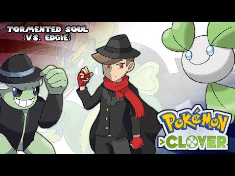 Pokémon Clover - Tormented Soul (VS. Edgie) OR/AS Style (видео)