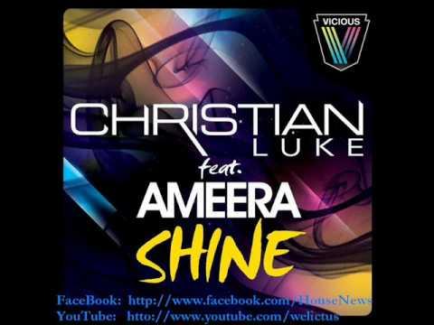 Christian Luke feat Ameera - Shine