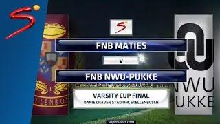 Varsity Cup Final 2016: US Maties vs NWU-Pukke