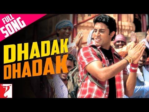 Dhadak Dhadak - Bunty Aur Babli (2005)