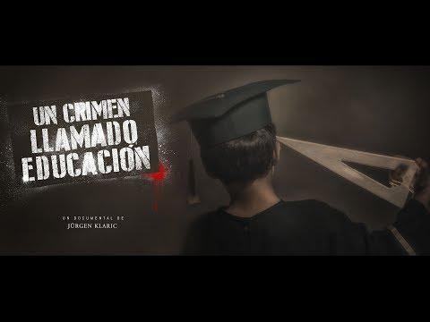 Un Crimen Llamado Educación TRAILER 2017