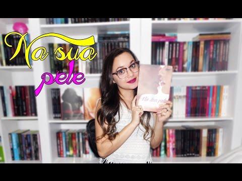 Resenha Na sua pele | Editora V&R #1