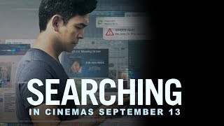 SEARCHING - Official International Trailer - In Cinemas September 2018