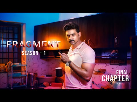 Fragment | Final Chapter | Season 1 | Web series | Three Idiots Media
