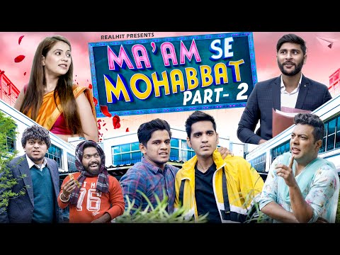 Ma'am Se Mohabbat Episode 2 | College Love Story | RealHit