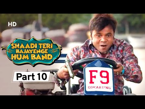 Shaadi Teri Bajayenge Hum Band - Bollywood Comedy Movie - Part 10 - Rajpal Yadav - Rahul Bagga