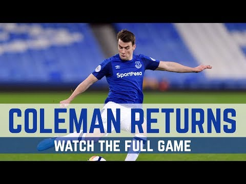 Video: FULL GAME: EVERTON U23s 3-0 PORTSMOUTH U23s - COLEMAN IS BACK