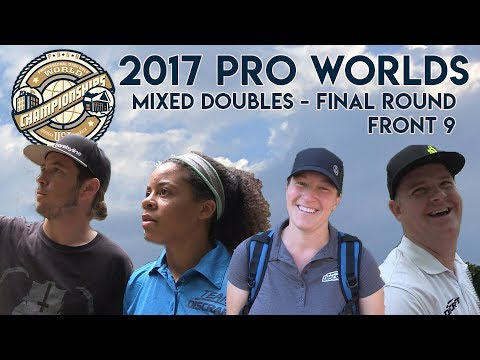 2017 Pro Worlds - Mixed Doubles - Final Round - Jenkins / Doss & Cox / Barsby - Front 9