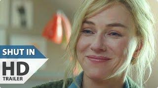 Nonton SHUT IN Trailer (2016) Naomi Watts Movie Film Subtitle Indonesia Streaming Movie Download