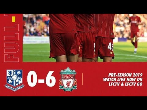 Tranmere Rovers Vs Liverpool 0-6 All Goals & Highlights 11_07_2019 HD