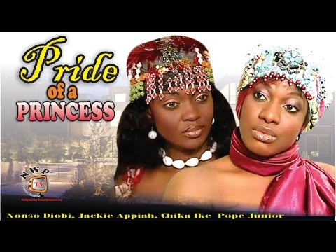 Pride of a Princess    - Nigerian Nollywood Movie
