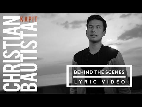 Christian Bautista - KAPIT (BTS with Lyrics)