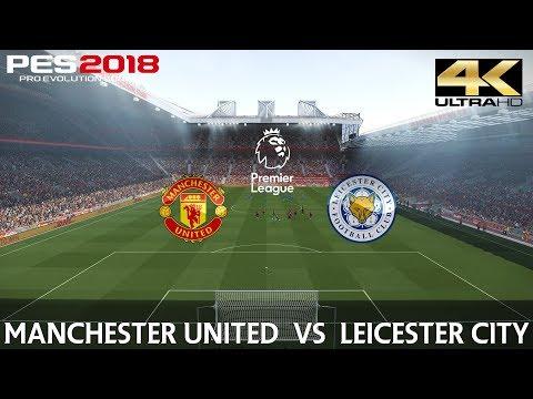 PES 2018 (PC) Manchester United v Leicester City | REALISTIC PREMIER LEAGUE PREDICTION | 10/8/2018