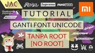 Video Ganti Font Unicode mtz Xiaomi - NO ROOT !!! [JAC Art Code] MP3, 3GP, MP4, WEBM, AVI, FLV September 2017