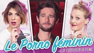 Video Le Porno Féminin (feat. LE FOSSOYEUR DE FILMS) - Parlons peu... MP3, 3GP, MP4, WEBM, AVI, FLV November 2017