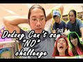 DODONG CAN''T SAY NO CHALLENGE! NAINIS S'YA! (Plus GIVEAWAYS)