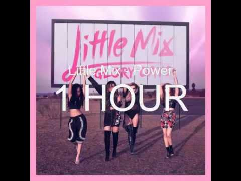 Little Mix - Power [1 HOUR] (видео)
