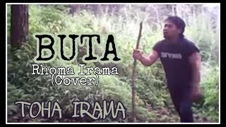 TOHA IRAMA - Buta (Rhoma Cover)